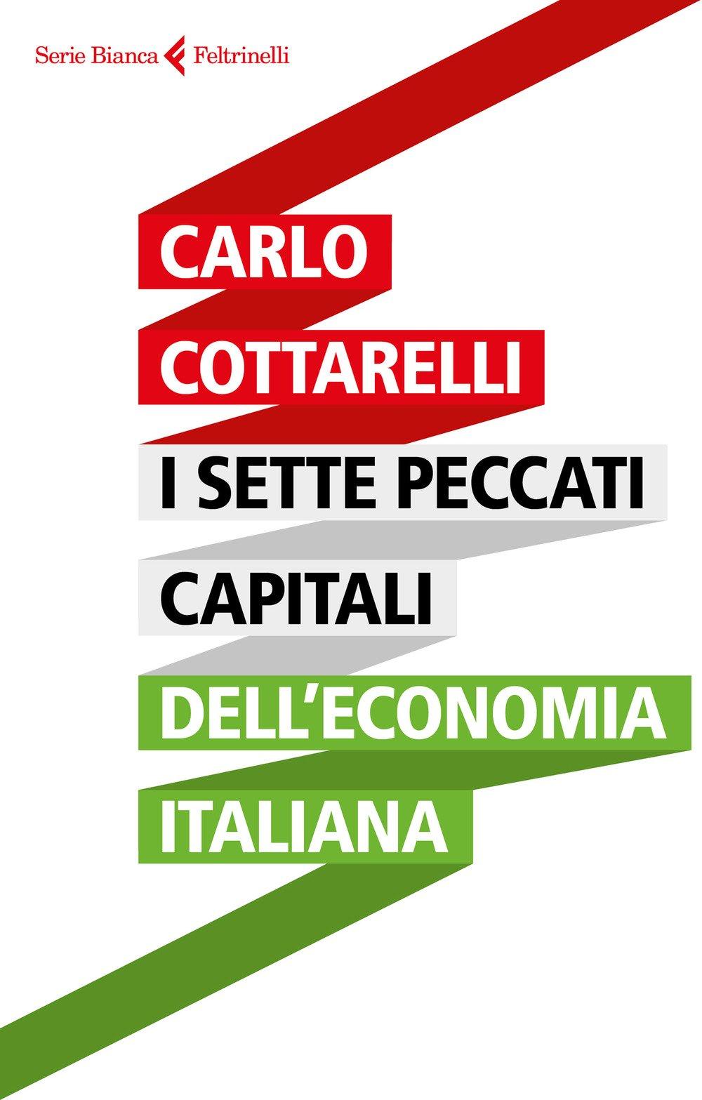 51adc6947f Crollo demografico. Divario tra Nord e Sud. Difficoltà a convivere con  l'euro. Questi I sette peccati capitali dell'economia italiana  (Feltrinelli) secondo ...